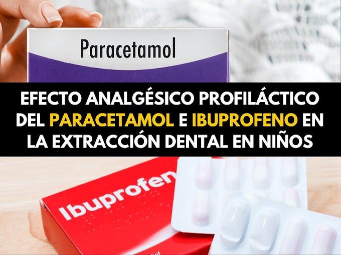 PDF: Efecto analgésico profiláctico del PARACETAMOL e IBUPROFENO en la extracción de piezas dentarias en niños