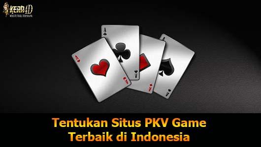 Tentukan Situs PKV Game Terbaik di Indonesia