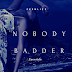 "[ZB Music] ZEEBLIZZ - ""NOBODY BADDER"" (Freestyle)"