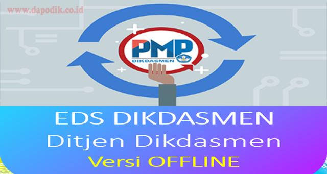 Rilis Aplikasi Penjaminan Mutu Pendidikan Dikdasmen - EDS Dikdasmen Offline Versi 2019.11 - Dowload Aplikasi EDS Dikdasmen Offline Versi 2019.11