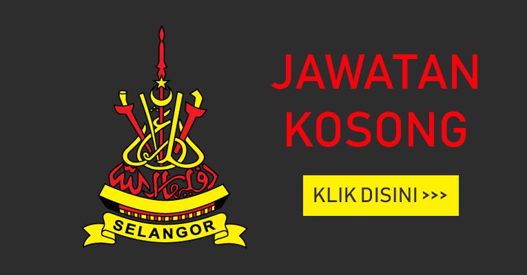 Jawatan Kosong di Negeri Selangor