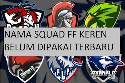 999+ Nama Squad Keren FF Belum Dipakai Terbaru
