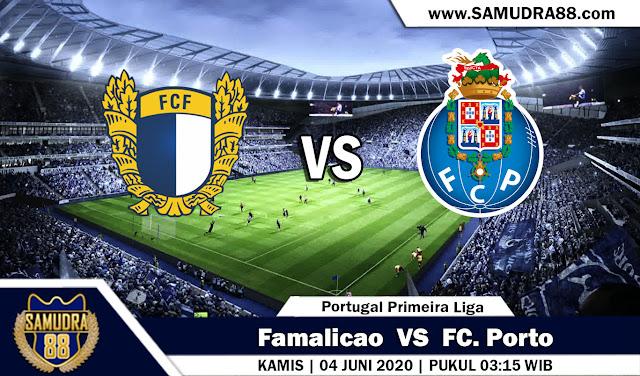 Prediksi Bola Terpercaya Famalicao vs Porto 04 Juni 2020