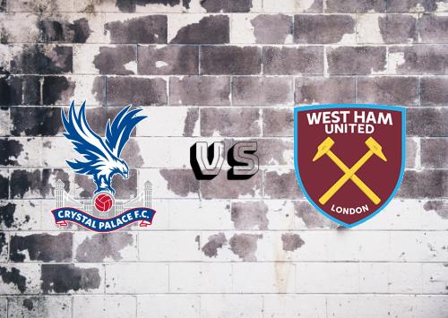 Crystal Palace vs West Ham United  Resumen