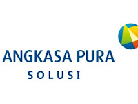 PT Angkasa Pura Solusi - Penerimaan Receptionist  April 2020