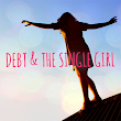 Debt and the Single Girl
