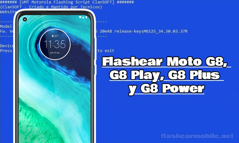 Instalar firmware oficial Motorola Moto G8, G8 Play, G8 Plus y G8 Power