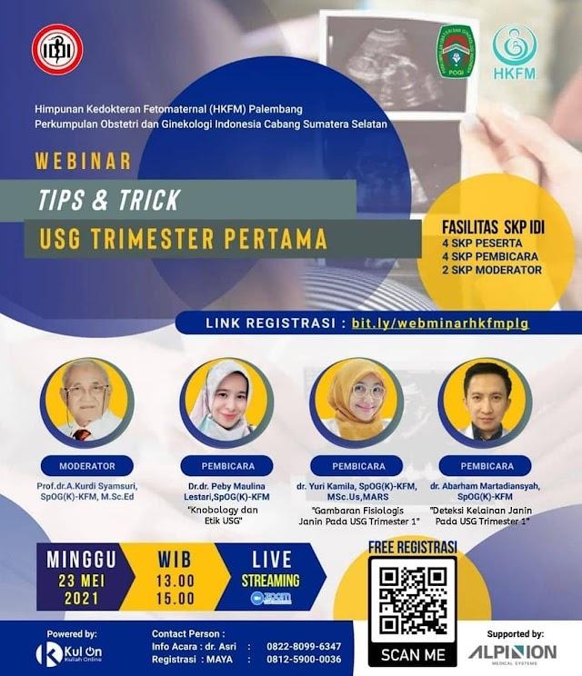 (4 SKP IDI) Free Webinar ber-SKP IDI: Tips & Trick USG Trimester Pertama