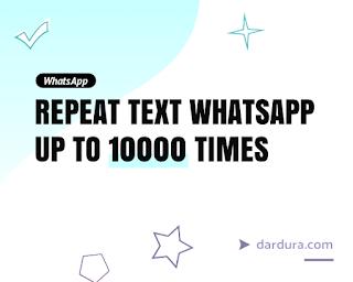 Cara Membuat Teks Berulang (Repeat Text) di WhatsApp Tanpa Aplikasi