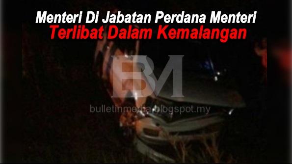 Menteri Di Jabatan Perdana Menteri Terlibat Dalam Kemalangan
