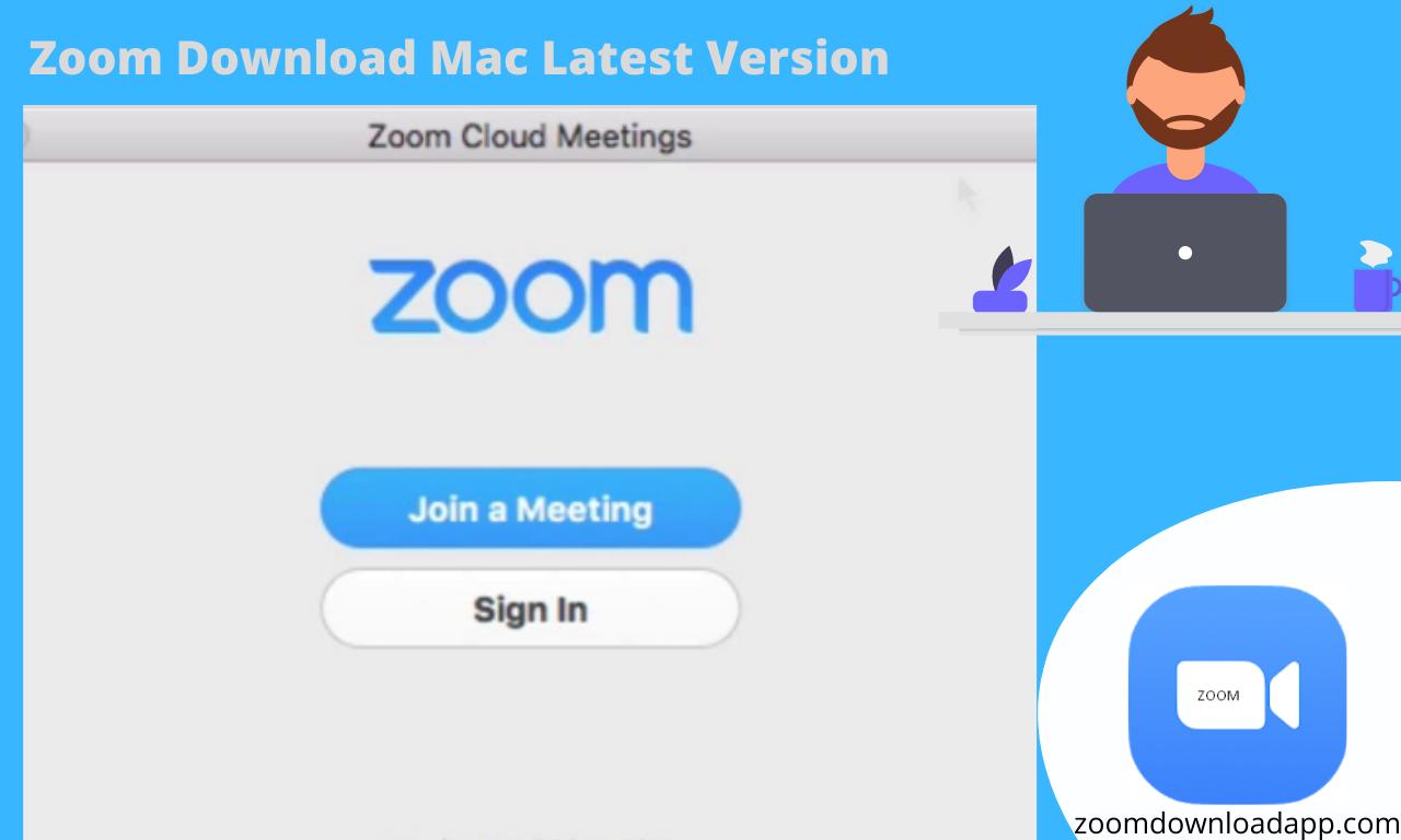 Zoom Download Mac Latest Version