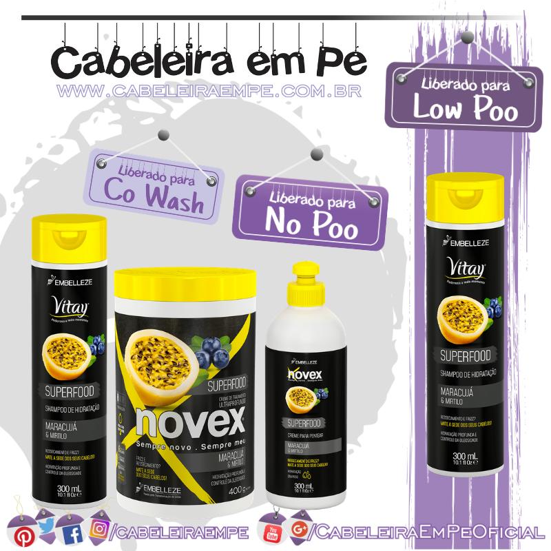 Shampoo (Low Poo), Condicionador, Máscara e Creme para pentear (No Poo) Superfood Maracujá & Mirtilo - Novex e Vitay