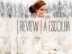 | Review | A Escolha de Kiera Cass