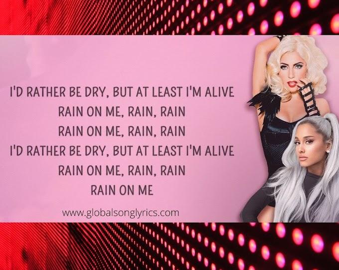 Rain On Me Lyrics - Lady Gaga, Ariana Grande