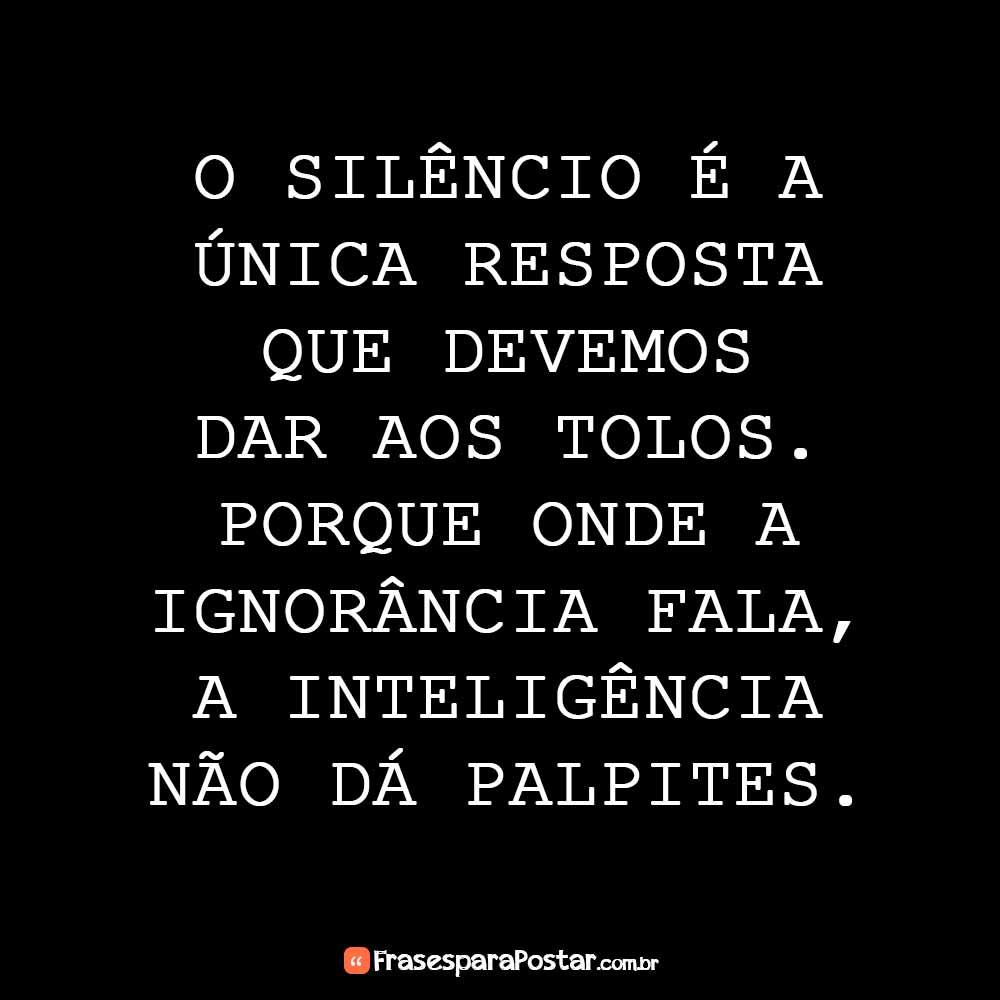 O silêncio é a única resposta