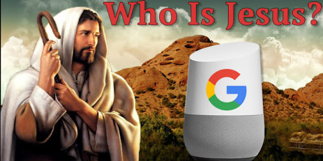 """Tam Điểm nhúng tay: Thiết bị """"Google Home"""" từ chối trả lời câu hỏi """"Chúa Giêsu là ai?"""""""