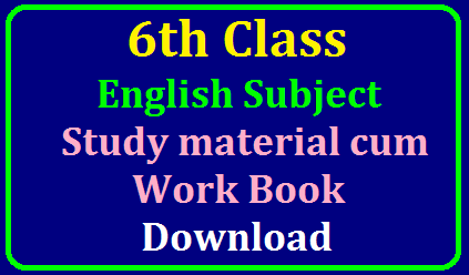 6th Class English Subject Study material cum Work Book Download/2019/10/6th-class-english-subject-study-material-work-book-download.html