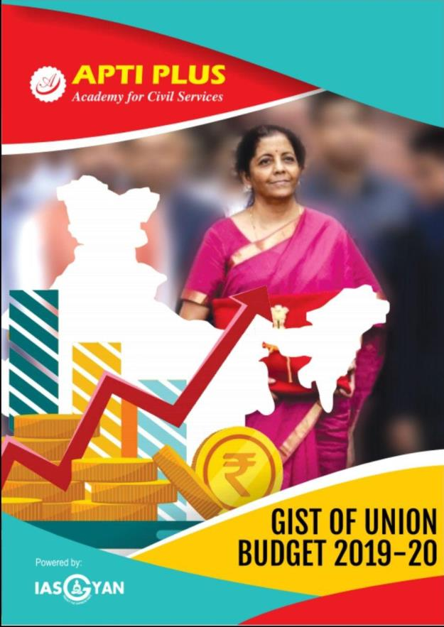 Gist of Union Budget 2019-20 by Apti Plus Academy : For All Competitive Exam PDF Book