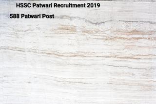 HSSC Recruitment 2019- Apply Online For 588 Patwari Vacancy