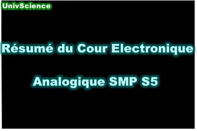 Résumé du Cour Electronique Analogique SMP S5 PDF.