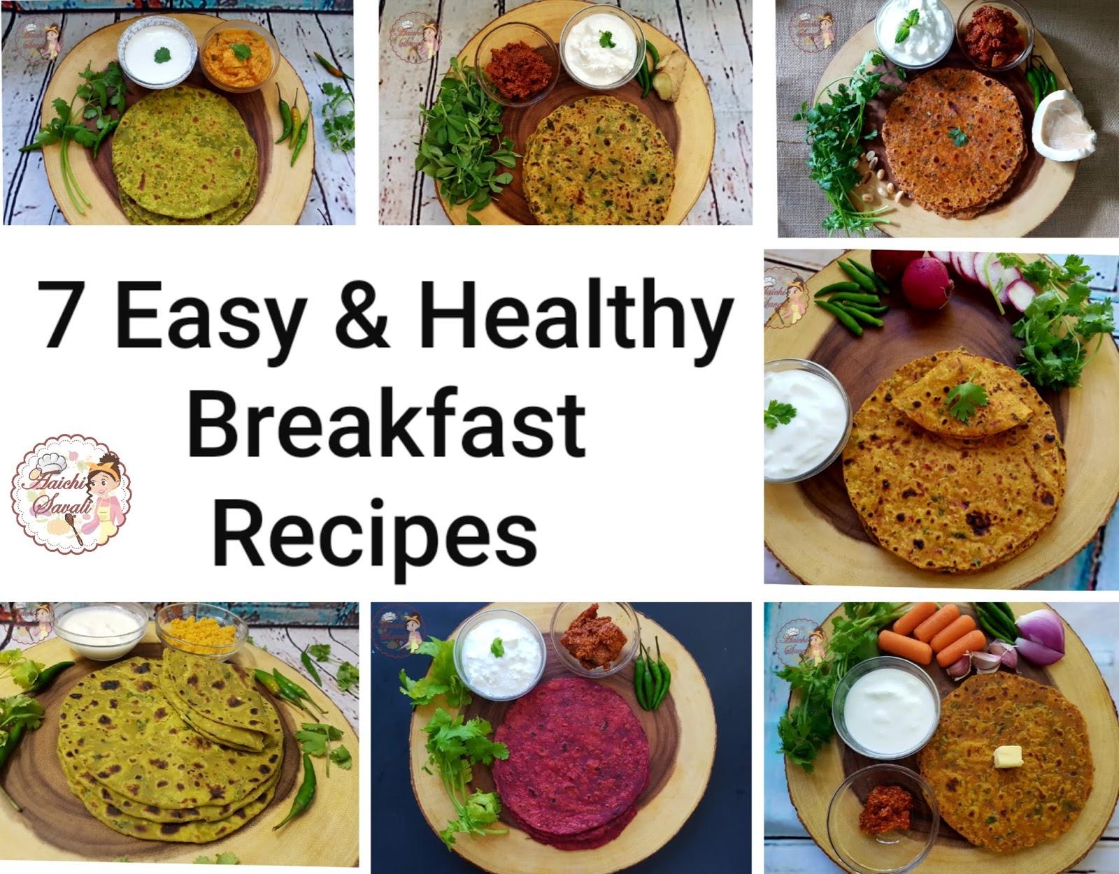 7 Healthy Breakfast Recipes Best Paratha Recipes Aaichi