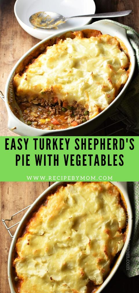 EASY TURKEY SHEPHERD'S PIE WITH VEGETABLES