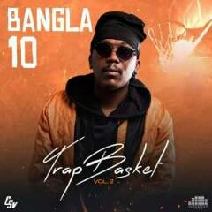 Bangla10 - Trap Basket Vol. 2 (EP) [Download]