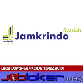 Lowongan Kerja PT Jamkrindo Syariah 2017 Banyak posisi tersedia