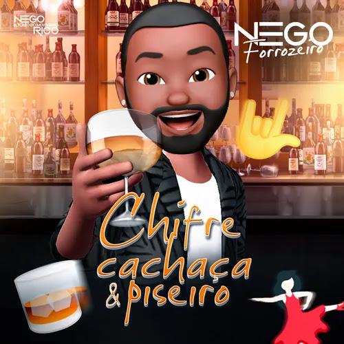 Nego Rico & Forró do Movimento - Chifre, Cachaça & Piseiro - Novembro - 2020