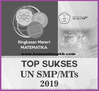 Ringkasan Materi UNBK SMP MTS 2019