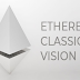 Ethereum Classic Vision is the review of new cryptocurrency