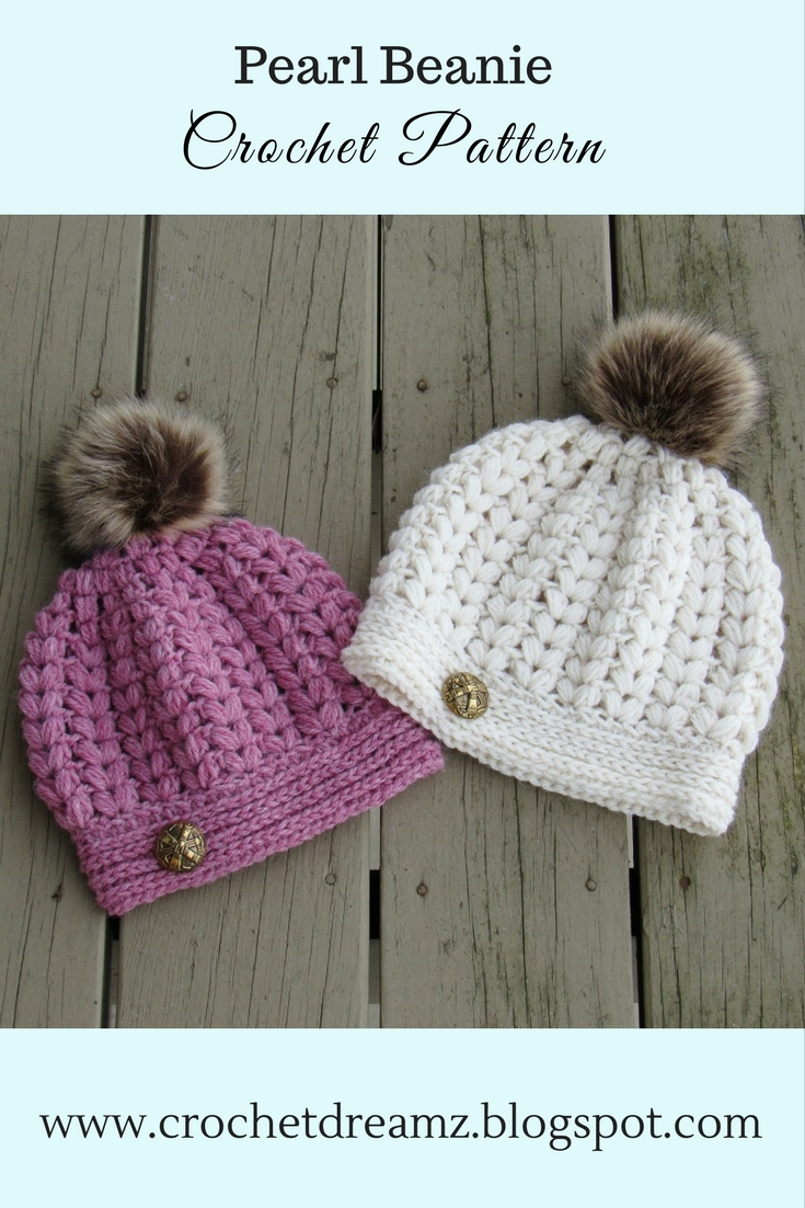 Crochet Hat Pattern With Puff Stitch : Crochet Dreamz: Pearl Beanie, Puff Stitch Crochet Hat Pattern