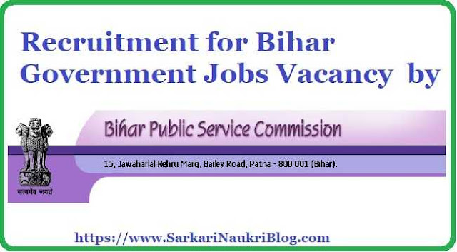 Bihar PSC Government Jobs Vacancy Recruitment