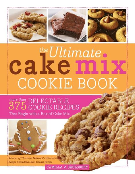 The Ultimate Cake Mix Cookie Book—2nd ed
