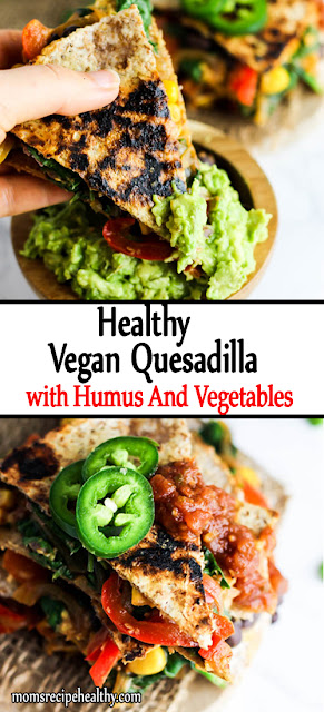 Healthy Vegan Quesadillas With Hummus And Vegetables