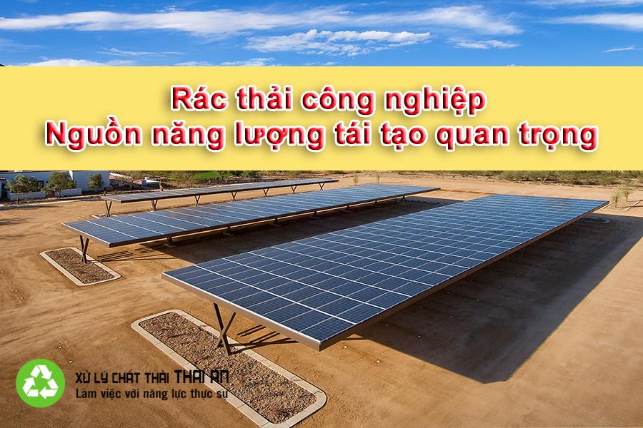 Xử lý chất thải rắn và chất thải nguy hại thành năng lượng tái tạo quan trọng