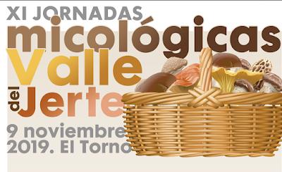XI Jornadas Micológicas del Valle del Jerte (Otoñada 2019)
