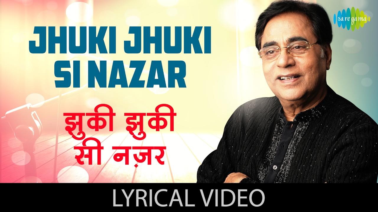 Jhuki Jhuki Si Nazar Lyrics in Hindi