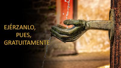 Evangelio según Mateo 10,7-15: Ejérzanlo, pues, gratuitamente