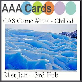 https://aaacards.blogspot.com/2018/01/cas-game-107-chilled.html