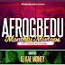 AFROGBEDU X DJ KAE MONEY - OCTOBER 2019 MIXTAPE