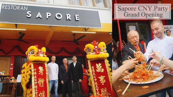 SAPORE CNY Party and Grand Opening!!
