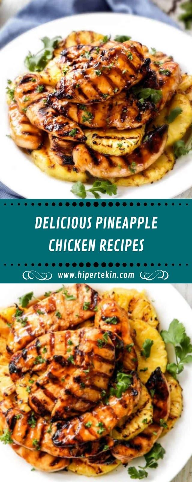 DELICIOUS PINEAPPLE CHICKEN RECIPES