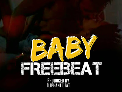 Baby Free Beat (Produced By Elephant Beat)