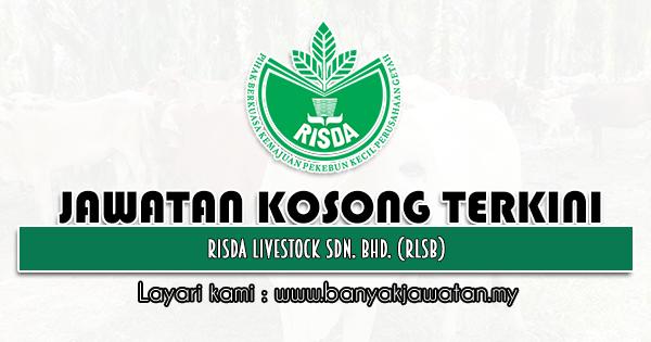 Jawatan Kosong 2021 di RISDA Livestock Sdn. Bhd. (RLSB)