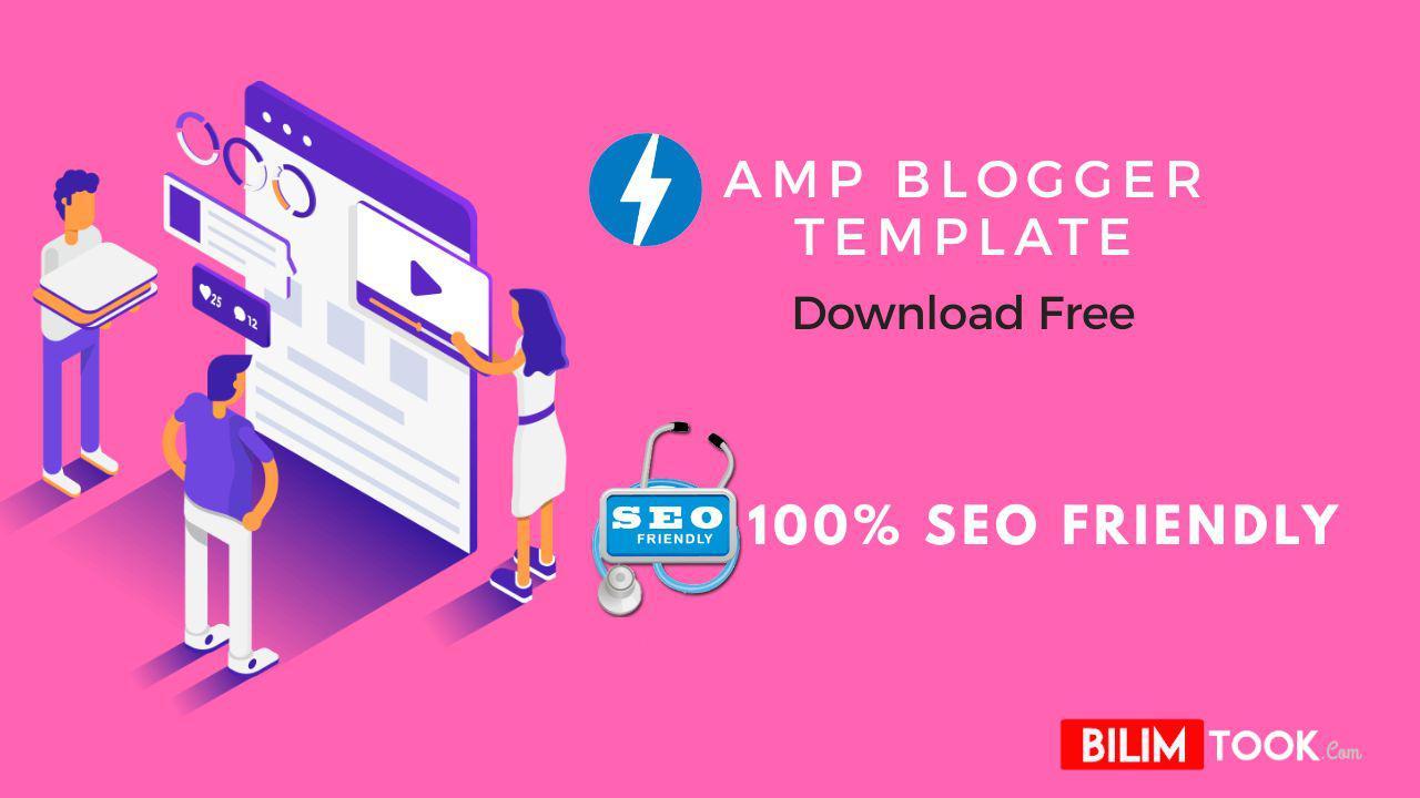 Best  AMP Blogger Template + SEO Friendly