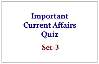 Important Current Affairs Quiz 2015 Set-3
