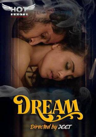 Dream 2020 HDRip 180MB Hindi HotShot Episode 720p