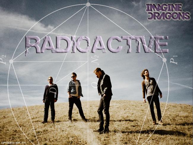 Crossover: [MÚSICA DA SEMANA] Radioactive – Imagine Dragons