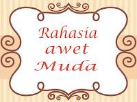 Rahasia Awet Muda ala Rassulullah